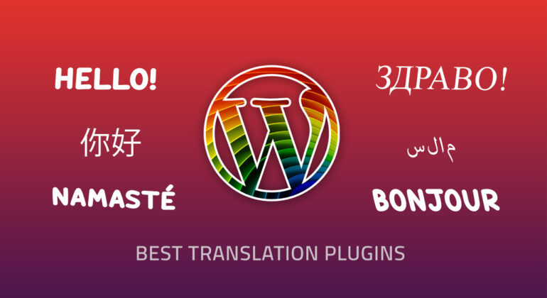The Best Translation plugins for Wordpress