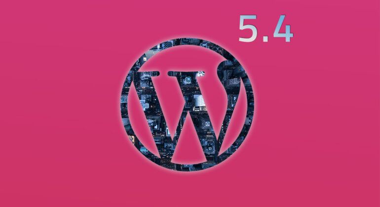 WordPRess 5.4 important update