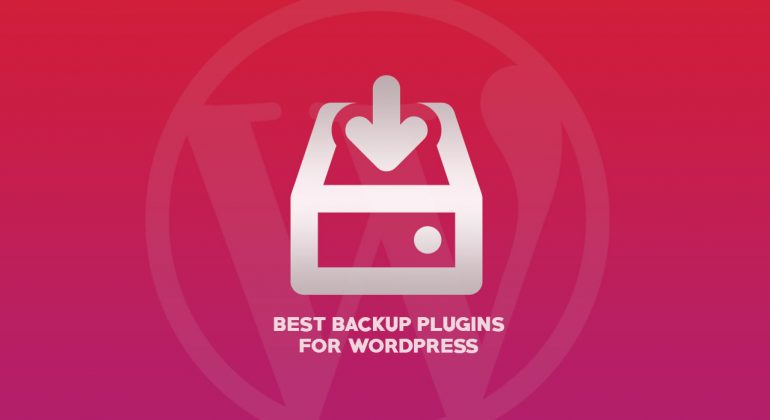 10 Best WordPress Backup & Restore plugins