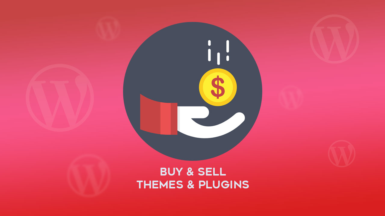 WordPress Marketplaces to buy & sell Themes and Plugins