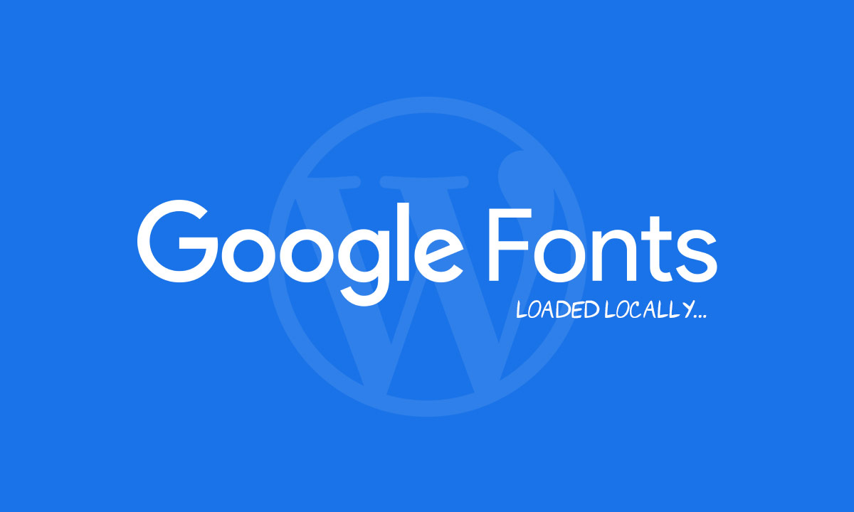 Themes will be loading Google fonts locally