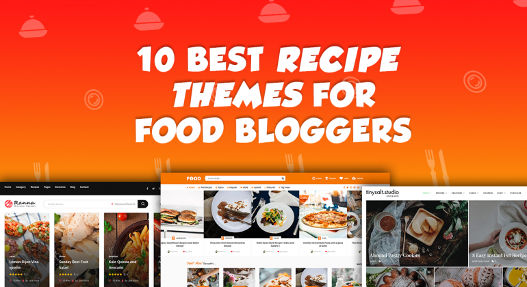 10 Best Food Recipe WordPress Themes