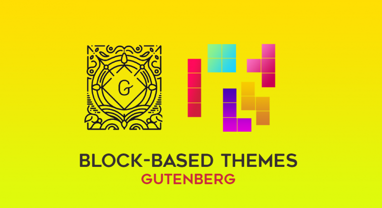 Gutenberg Block-Based Themes